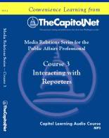 Interacting with Reporters, Capitol Learning Audio Course