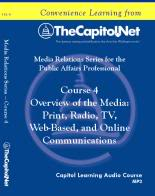 Overview of the Media: Print, Radio, TV, Web-Based, and Online Communications, Capitol Learning Audio Course