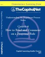 How to Read and Comment on a Proposed Rule, Capitol Learning Audio Course