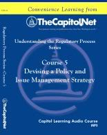 Devising a Policy and Issue Management Strategy, Capitol Learning Audio Course