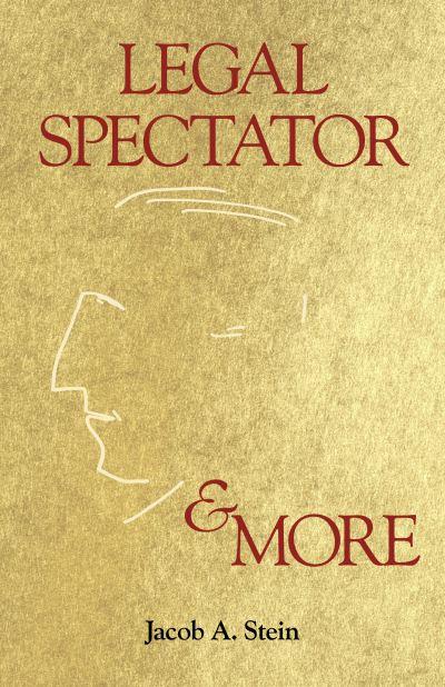 Legal Spectator & More