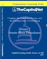 Senate Floor Procedures, Capitol Learning Audio Course