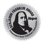 Four Out of Ten Books Published by TheCapitol.Net Receive High Honors at Benjamin Franklin Awards