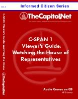C-SPAN 1 Viewer's Guide: Making Sense of Watching the House of Representatives, Informed Citizen Series Audio Course