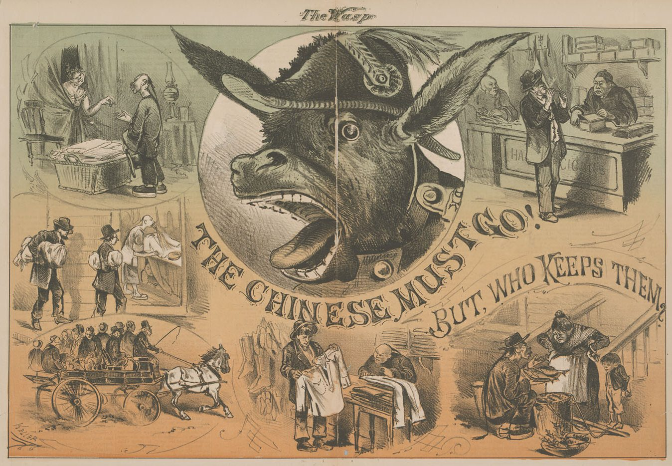 """The Chinese Must Go! But, Who Keeps Them?"" Illustration in The Wasp, v. 2, August 1877 - July 1878. From The Bancroft Library The University of California Berkeley."
