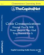 Crisis Communications, Capitol Learning Audio Course