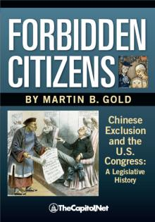 "Cover of ""Forbidden Citizens,"" by Martin B. Gold"