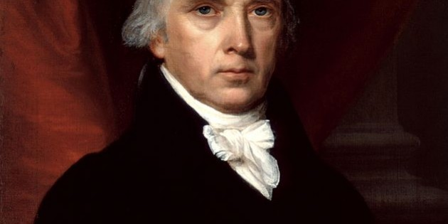 James Madison, Wisdom and Warnings