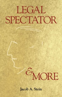 Legal Spectator & More, by Jacob A. Stein_220