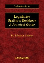 Legislative Drafter's Deskbook: A Practical Guide, by Tobias Dorsey