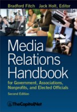 Media Relations Handbook 2e, by Bradford Fitch, Jack Holt Editor