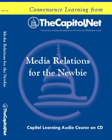 Media Relations for the Newbie Capitol Learning Audio Course