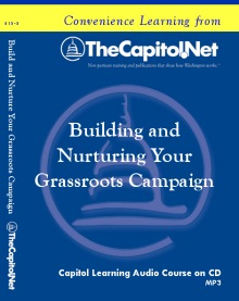 Building and Nurturing Your Grassroots Campaign Capitol Learning Audio Course