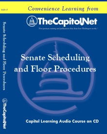 Senate Scheduling and Floor Procedures, Capitol Learning Audio Course