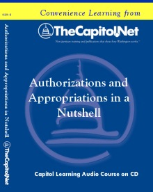 Authorizations and Appropriations in a Nutshell Capitol Learning Audio Course