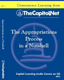 The Appropriations Process in a Nutshell, Capitol Learning Audio Course