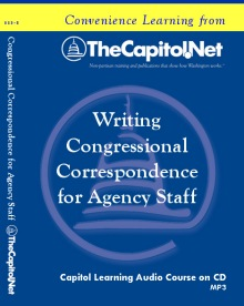 Writing Congressional Correspondence for Agency Staff, Capitol Learning Audio Course