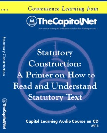 Statutory Construction: A Primer on How to Read and Understand Statutory Text