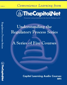 Understanding the Regulatory Process Series, 5 Capitol Learning Audio Courses