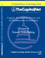 Senate Scheduling, Capitol Learning Audio Course