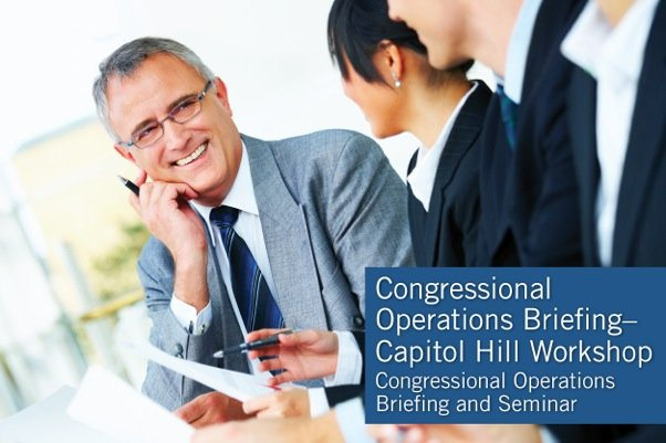 Congressional Operations Briefing - Capitol Hill Workshop