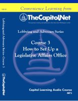 How to Set Up a Legislative Affairs Office, Capitol Learning Audio Course