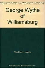 George Wythe of Williamsburg