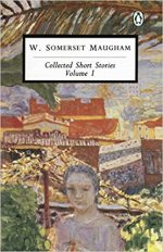 Collected Short Stories: Volume 1, W. Somerset Maugham