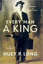 Every Man A King: The Autobiography Of Huey P. Long