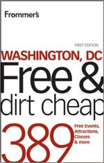 Frommer's Washington, DC Free and Dirt Cheap