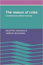 The Reason of Rules: Constitutional Political Economy