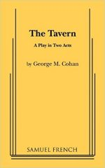 The Tavern: A Play in Two Acts