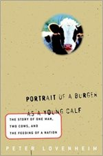 Portrait of a Burger as a Young Calf
