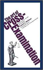 The Art of Cross-Examination