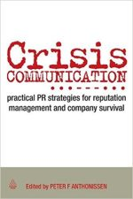 Crisis Communication: Practical PR Strategies for Reputation Management and Company Survival