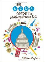 The Kid's Guide to Washington, DC