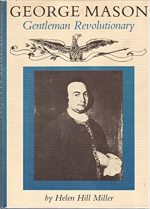 George Mason, Gentleman Revolutionary