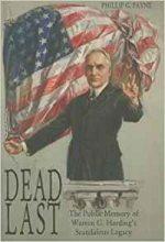 Dead Last: The Public Memory of Warren G. Harding's Scandalous Legacy