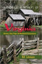 Backroads & Byways of Virginia: Drives, Day Trips & Weekend Excursions