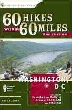 60 Hikes within 60 Miles: Washington, DC