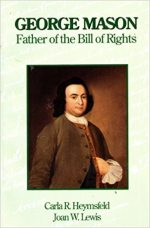 George Mason Father of the Bill of Rights