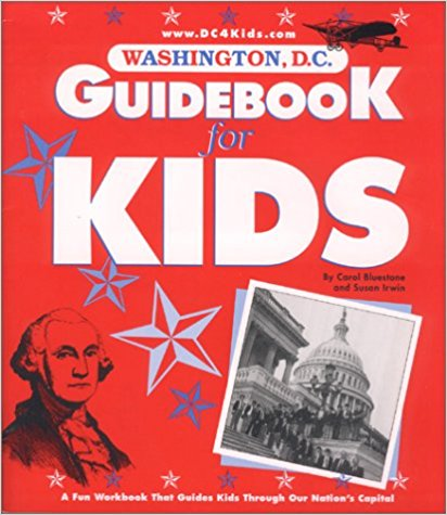 Washington, D.C. Guidebook for Kids