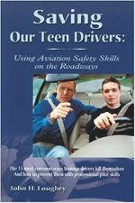 Saving Our Teen Drivers: Using Aviation Safety Skills on the Roadways