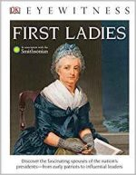 DK Eyewitness Books: First Ladies