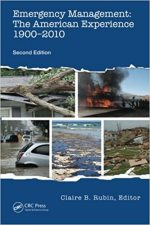 Emergency Management: The American Experience 1900-2010