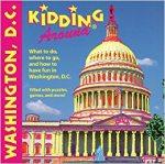 Kidding Around Washington, D.C.