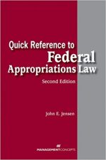 Quick Reference to Federal Appropriations Law
