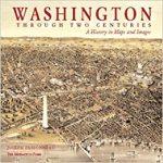 Washington Through Two Centuries