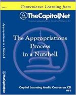 The Appropriations Process in a Nutshell (Capitol Learning Audio Course)