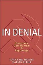 In Denial: Historians, Communism, and Espionage